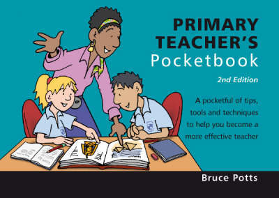 Primary Teacher's Pocketbook by Bruce Potts image
