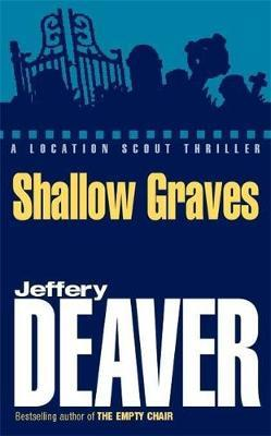 Shallow Graves by Jeffery Deaver image