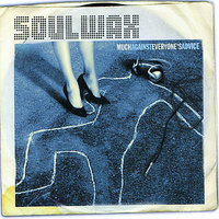 Much Against Everyone's Advice by Soulwax image