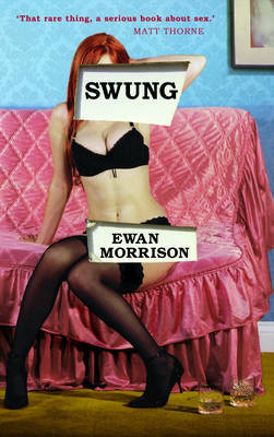 Swung by Ewan Morrison image