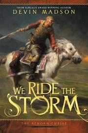 We Ride the Storm by Devin Madson image