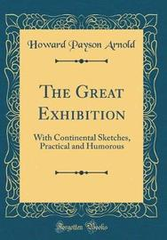The Great Exhibition by Howard Payson Arnold image