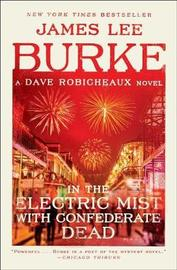 In the Electric Mist with Confederate Dead by James Lee Burke image