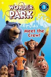 Wonder Park: Meet the Crew! by Trey King