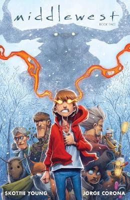 Middlewest Book Two by Skottie Young
