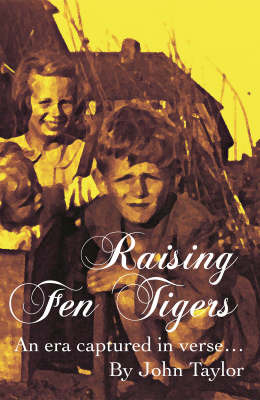 Raising Fen Tigers by John Taylor image