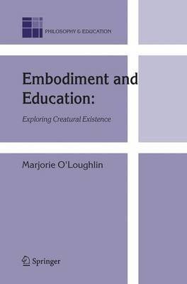 Embodiment and Education by Marjorie O'Loughlin