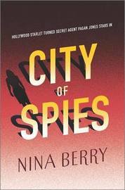 City of Spies by Nina Berry
