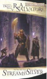 Forgotten Realms : Streams of Silver (Legend of Drizzt #5) by R.A. Salvatore