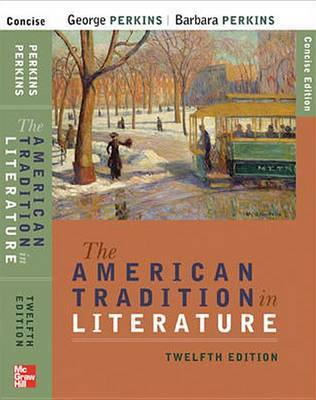 The American Tradition in Literature (concise) Book Alone by Perkins