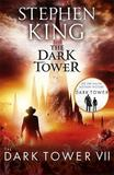 The Dark Tower VII: The Dark Tower by Stephen King