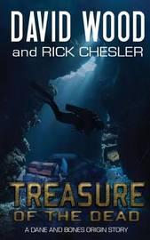 Treasure of the Dead by David Wood