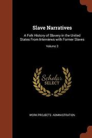 Slave Narratives by Work Projects Administration image