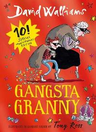 Gangsta Granny Anniversary Edition by David Walliams