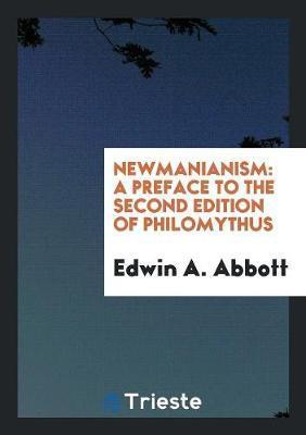Newmanianism by Edwin A Abbott