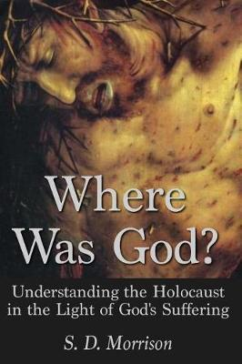 Where Was God? by S D Morrison image