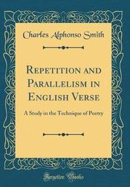 Repetition and Parallelism in English Verse by Charles Alphonso Smith image