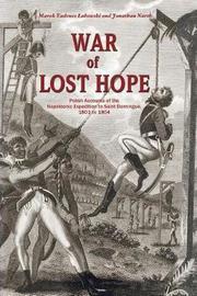War of Lost Hope by Marek Tadeusz Lalowski