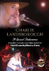 Charlie Landsborough - A Special Performance on DVD