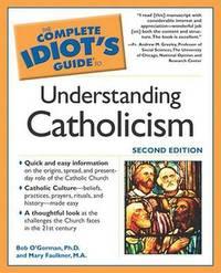Understanding Catholicism by Bob O'Gorman image