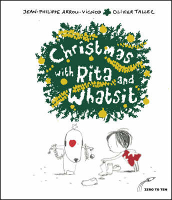 Christmas with Rita and Whatsit! by Jean-Philippe Arrou-Vignod