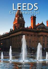 Leeds City Beautiful by Nigel A. Ibbotson image