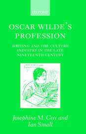 Oscar Wilde's Profession by Josephine M Guy image