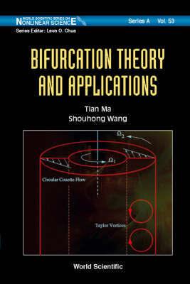 Bifurcation Theory And Applications by Shouhong Wang
