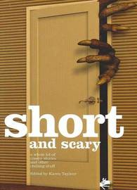 Short and Scary by Various ~