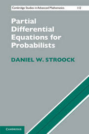 Partial Differential Equations for Probabilists by Daniel W Stroock