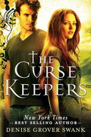 The Curse Keepers by Denise Grover Swank image