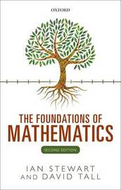 The Foundations of Mathematics by Ian Stewart