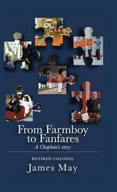 From Farmboy to Fanfares by James May