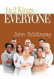 1 and 2 Kings for Everyone by John Goldingay
