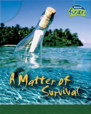 A Matter of Survival by Ann Weil