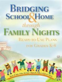 Bridging School & Home through Family Nights by Diane W. Kyle