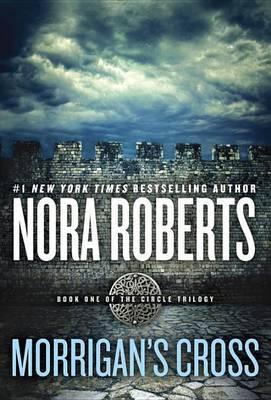 Morrigan's Cross by Nora Roberts image