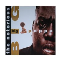 "Big Poppa (12"") by The Notorious B.I.G."