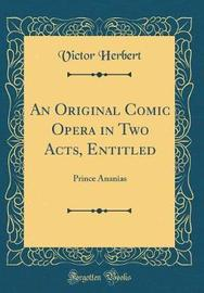 An Original Comic Opera in Two Acts, Entitled by Victor Herbert image
