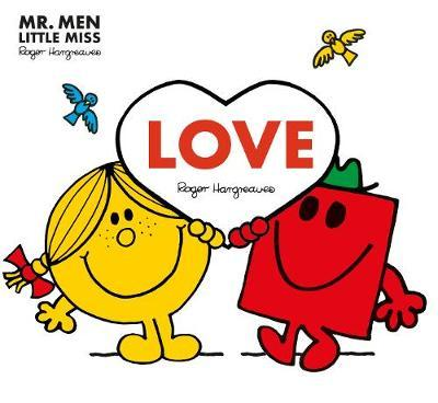 Mr. Men: Love (Mr. Men and Little Miss Picture Books) by Roger Hargreaves