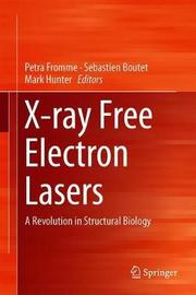 X-ray Free Electron Lasers