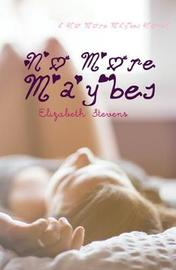 No More Maybes by Elizabeth Stevens