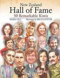 New Zealand Hall of Fame: 50 Remarkable Kiwis by Maria Gill