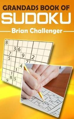 Grandads Book of Sudoku by Brian Challenger