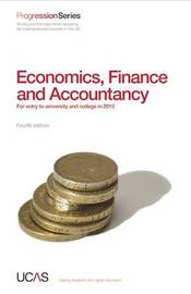 Progression to Economics, Finance and Accountancy: For Entry to University and College in 2010 by UCAS image