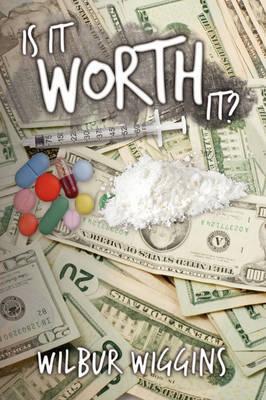 Is It Worth It? by Wilbur Wiggins image