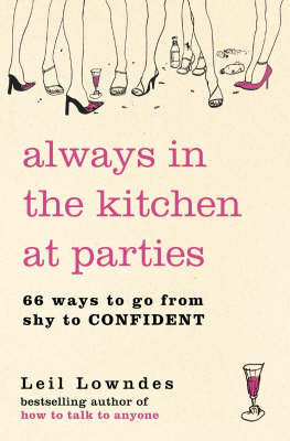 Always in the Kitchen at Parties: Simple Tools for Instant Confidence by Leil Lowndes image