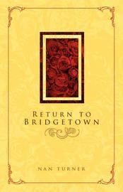 Return to Bridgetown by Nan Turner image