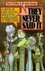They Never Said It by Paul F Boller image