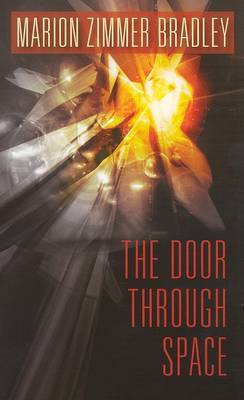 The Door Through Space by Marion Zimmer Bradley image
